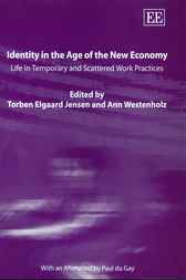Identity in the Age of the New Economy by T.E. Jensen