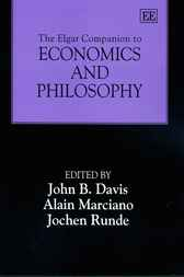 The Elgar Companion to Economics and Philosophy by J.B. Davis