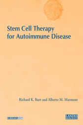 Stem Cell Therapy for Autoimmune Disease by Richard K. Burt