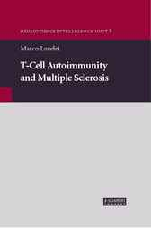 T-cell Autoimmunity and Multiple Sclerosis by Marco Londei