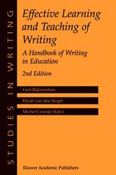 Effective Learning and Teaching of Writing by Gert Rijlaarsdam