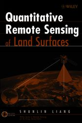 Quantitative Remote Sensing of Land Surfaces by Shunlin Liang
