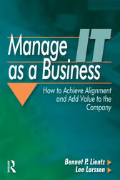 Manage IT as a Business by Bennet Lientz