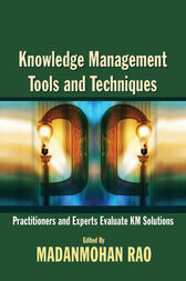 Knowledge Management Tools and Techniques by Madanmohan Rao