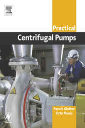 Practical Centrifugal Pumps by Paresh Girdhar