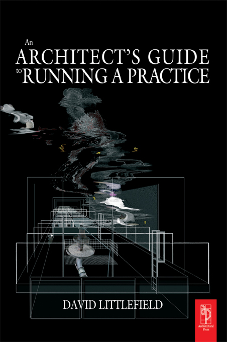 Download Ebook The Architect's Guide to Running a Practice by David Littlefield Pdf