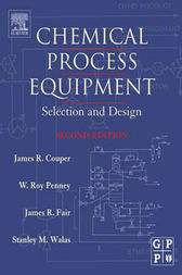 Chemical Process Equipment by James R. Couper