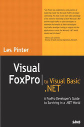 Visual FoxPro to Visual Basic .NET by Les Pinter