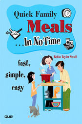 Quick Family Meals In No Time by Robin Taylor Swatt