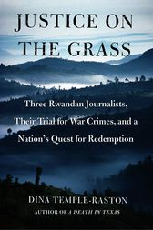 Justice on the Grass by Dina Temple-Raston