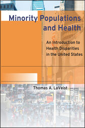 Minority Populations and Health by Thomas A. LaVeist