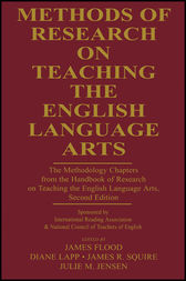 Methods of Research on Teaching the English Language Arts by James Flood