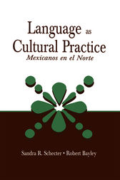Language as Cultural Practice by Sandra R. Schecter
