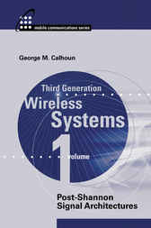 Third Generation Wireless Systems, volume 1 by George Calhoun