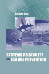 Systems Reliability and Failure Prevention by Herbert Hecht