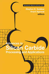 Advances in Silicon Carbide Processing and Applications by Stephen Saddow