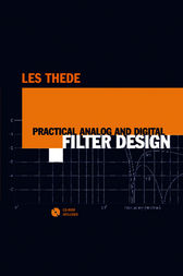 Practical Analog and Digital Filter Design by Les Thede