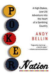 Poker Nation by Andy Bellin