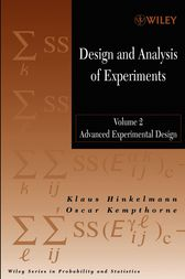 Design and Analysis of Experiments, Volume 2 by Klaus Hinkelmann