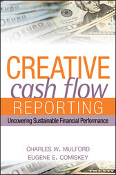 Creative Cash Flow Reporting by Charles W. Mulford