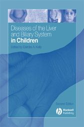 Diseases of the Liver and Biliary System in Children by Deirdre A. Kelly