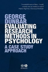 Evaluating Research Methods in Psychology by George Dunbar