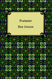 The Poetaster by Ben Jonson