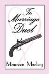 The Marriage Duel by Maureen Mackey