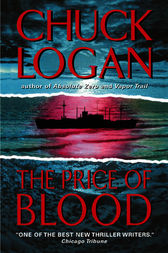The Price of Blood by Chuck Logan