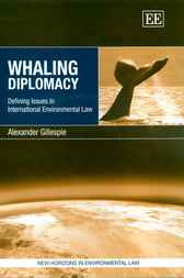 Whaling Diplomacy by A. Gillespie
