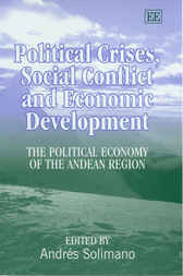 Political Crises, Social Conflict and Economic Development by A. Solimano