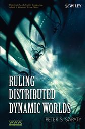 Ruling Distributed Dynamic Worlds by Peter Sapaty