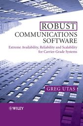 Robust Communications Software by Greg Utas