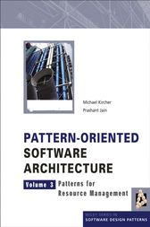 Pattern-Oriented Software Architecture, Patterns for Resource Management by Michael Kircher