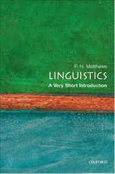Linguistics: A Very Short Introduction by P. H. Matthews