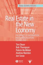 Real Estate and the New Economy by Tim Dixon