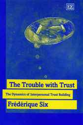 The Trouble with Trust by Frederique Six