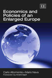 Economics and Policies of an Enlarged Europe by C. Altomonte