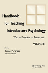 Handbook for Teaching Introductory Psychology by Michelle Rae Hebl