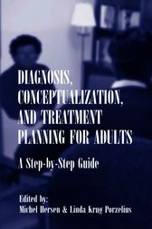 Diagnosis, Conceptualization, and Treatment Planning for Adults by Michel Hersen