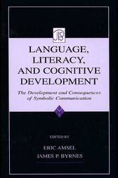 Language, Literacy, and Cognitive Development by Eric Amsel