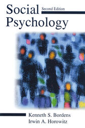 Social Psychology by Kenneth S. Bordens