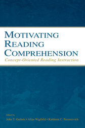 Motivating Reading Comprehension by Allan Wigfield