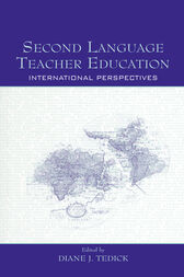 Second Language Teacher Education by Diane J. Tedick