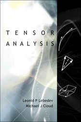 Tensor Analysis by Leonid P. Lebedev
