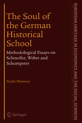 The Soul of the German Historical School by Yuichi Shionoya