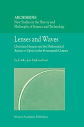 Lenses and Waves by Fokko Jan Dijksterhuis