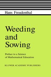 Weeding and Sowing by Hans Freudenthal