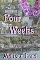Four Weeks by Melissa Ford