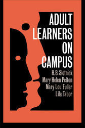 Adult Learners On Campus by H.B. Slotnick